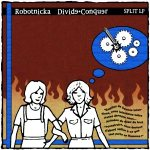 Robotnicka/Divide+Conquer - Split LP Cover